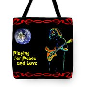 Playing For Peace And Love 1 Tote Bag