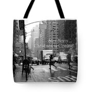 Stay Merry - Christmas Is Coming - Holiday And Christmas Card Tote Bag