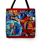 Then Came Love Tote Bag