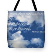 What Man Does Not Understand Tote Bag