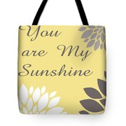 You Are My Sunshine Peony Flowers Tote Bag