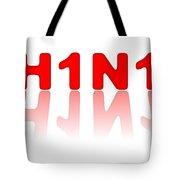 H1n1 Sign Tote Bag