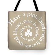 Have A Pint Tote Bag