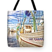 Last Chance - Hdr Tote Bag