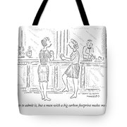 I Hate To Admit Tote Bag
