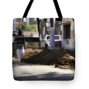 Digging A Ditch At The Side Of A Road In Roorkee Tote Bag