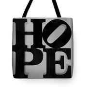 Hope In Black And White Tote Bag