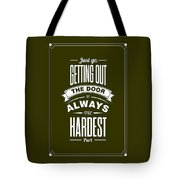 Life Motivating Quotes Poster Tote Bag