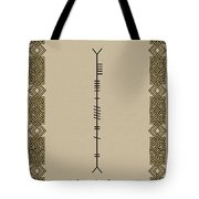 Moran Written In Ogham Tote Bag