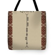 Quinn Written In Ogham Tote Bag