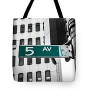5 Ave. Sign Tote Bag