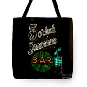 5 O'clock Somewhere Bar Tote Bag