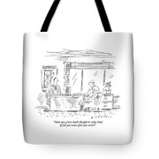 Have You Given Much Thought To What Kind Of Job Tote Bag