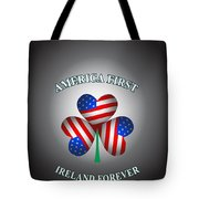 America First Ireland Forever Tote Bag