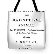 Franz Mesmer (1734-1815) Tote Bag