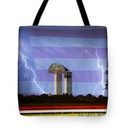 9-11 We Will Never Forget 2011 Poster Tote Bag