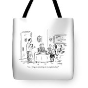 Can I Bring You Something Else To Complain About? Tote Bag