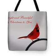 A Bright And Beautiful Merry Christmas To You Tote Bag