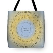 A Day In The Life 3 Tote Bag
