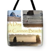 A Day On Cannon Beach Tote Bag