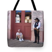 A Dog And A Re-enactor Rest In The Front Of The Bird Cage Theater Tombstone Arizona Tote Bag