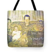 A Father To The Fatherless Tote Bag