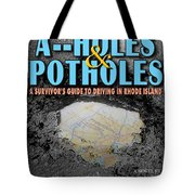 A--holes And Potholes Book Cover Tote Bag