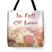 A Kitchen Is Full Of Love 10 Tote Bag
