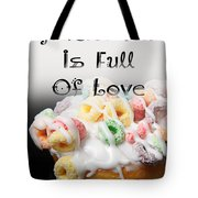 A Kitchen Is Full Of Love 14 Tote Bag