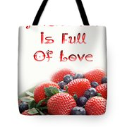 A Kitchen Is Full Of Love 9 Tote Bag
