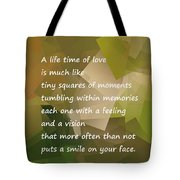 A Life Time Of Love Tote Bag