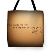 A Lot Of Stories Tote Bag