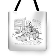 A Man Is Seen Speaking With His Psychiatrist Tote Bag