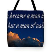 A Man Of Value Tote Bag