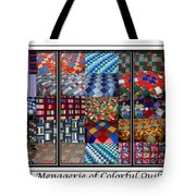 A Menagerie Of Colorful Quilts Triptych Tote Bag