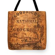 A National Geography For Schools With A Globe Map On A New Plan New York Huntington And Savage 1845 Tote Bag