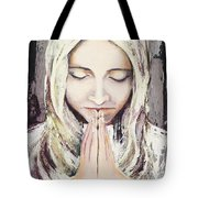 A Prayer... Tote Bag