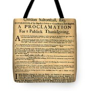 A Proclamation Of Thanksgiving Tote Bag