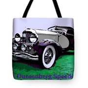 A Real Duesey Tote Bag