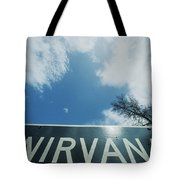 A Sign That Reads Nirvana Tote Bag