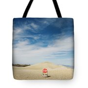 A Stop Sign In The Middle Of Nowhere Tote Bag
