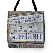 A Street Called Conti Tote Bag