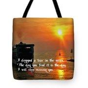 A Tear In The Ocean Tote Bag