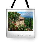 A Tuscan View Poster Tote Bag