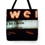 A Valentines Weekend With Ratdog  Tower Theater Marquis Tote Bag
