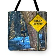 A Yellow Diamond Sign With The Words Hidden Driveway On The Side  Tote Bag