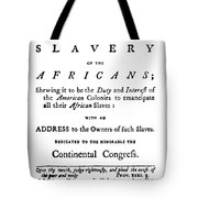 Abolitionist Tract, 1776 Tote Bag