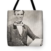 Abraham Lincoln, 1809 – 1865, Seen Here In 1854.  16th President Of The United States Of America Tote Bag