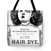 Acme Hair Dye Ad, C1890 Tote Bag