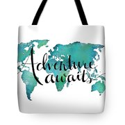 Adventure awaits travel quote on world map digital art by adventure awaits travel quote on world map tote bag gumiabroncs Images